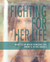 Fighting for Her Life: What...