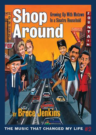 Shop Around: Growing Up With Motown in a Sinatra Household