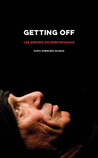 Getting Off: Lee Breuer on Performance