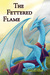 The Fettered Flame (Shkode, #2)