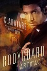 The Bodyguard Book 2 (The Artifact, #2)