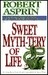 Sweet Myth-Tery of Life by Robert Asprin