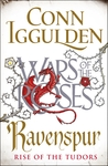 Ravenspur: Rise of the Tudors (The Wars of the Roses, #4)