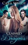 Claimed by the Dragons: A Dragon-Shifter Ménage