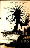 Zizobotchi Papers: volume 1, winter, 2015