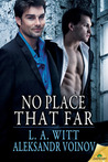 No Place That Far (The Distance Between Us #5, Wilde's #7)