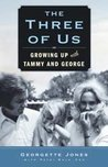The Three Of Us - Growing Up With Tammy And George
