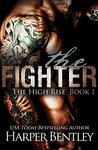 The Fighter (The High Rise, #1)
