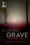 A Living Grave