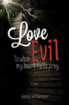 Love Evil by Wendy Williamson