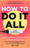 How to Do It All:...