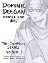 Dominic Deegan Oracle for Hire, The Complete Series Volume I
