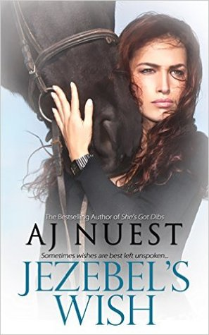 Jezebel's Wish by A.J. Nuest