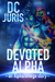 Devoted Alpha (The Alpha/Omega Verse, #2)