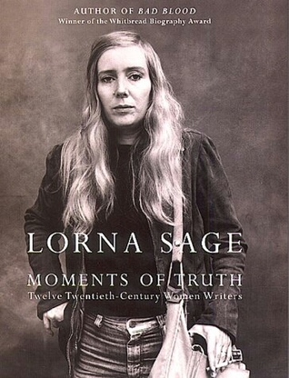 Moments of Truth by Lorna Sage
