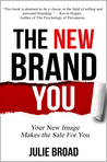 The New Brand You by Julie Broad
