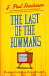 The Last of the Bowmans