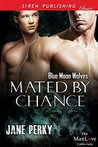 Mated by Chance (Blue Moon Wolves 1)