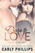 Dare to Love (Dare to Love, #1)