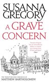 A Grave Concern: The Twenty Second Chronicle of Matthew Bartholomew (Chronicles of Matthew Bartholomew Book 22)