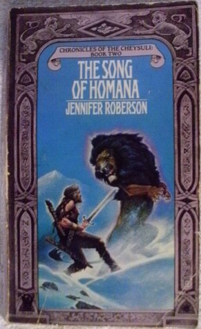The Song Of Homana by Jennifer Roberson