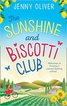 The Sunshine And Biscotti Club: The perfect summer read for your next holiday