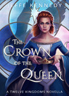 The Crown of the Queen (Twelve Kingdoms #3.5)