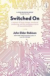 Switched On: a memoir of brain change, emotional awakening, and the emerging science of neurostimulation