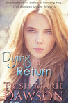 Dying to Return (The Station #3)