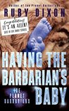 Having the Barbarian's Baby (Ice Planet Barbarians, #6.5)