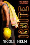 Ignite (Firefighters of Montana, #3)