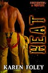 Heat (Firefighters of Montana, #4)