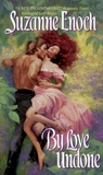 By Love Undone (Bancroft Brothers, #1)