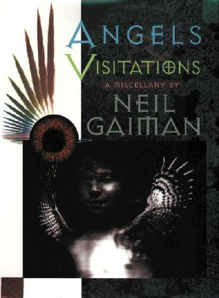 Angels and Visitations by Neil Gaiman