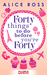 Forty things to do before you're Forty