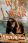 West Of The War by L.J. Martin