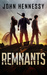 Remnants by John  Hennessy