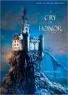 A Cry of Honor (Sorcerer's Ring #4)