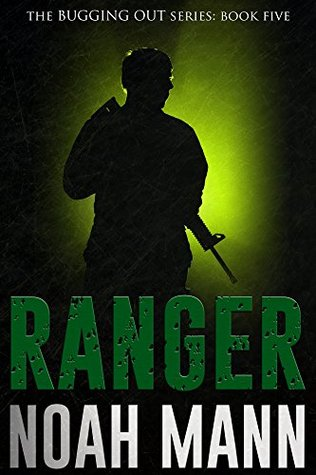 Ranger (The Bugging Out Series, #5) - Noah Mann