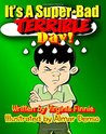 It's a Super-Bad Terrible Day! by Virginia Finnie