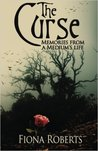 The Curse by Fiona  Roberts