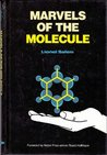 Marvels of the Molecule