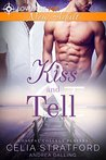 Kiss and Tell (Coastal College Players Book 3)