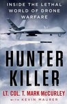 Hunter Killer: Inside the Lethal World of Drone Warfare