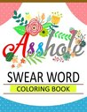 Swear Word Coloring Book: Hilarious for Adult Coloring Books best sellers 2016 [Curse Word Coloring Book] coloring markers and pens, Sweary Coloring Book