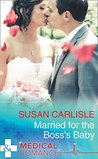 Married For The Boss's Baby (Mills & Boon Medical)