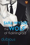 The Wolf of Kaliningrad (Dubious Book 3)