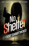 No Shelter (Holly Lin, #1)