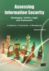 Assessing Information Security - Strategies, Tactics, Logic and Framework, 2nd Edition