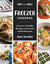 Fast to the Table Freezer Cookbook: Meals Made Quick and Easy with Frozen Ingredients